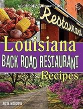 Louisiana Back Road Restaurant Recipes (State Back Road Restaurant Recipes Series)
