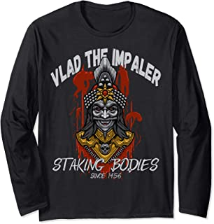 Vlad The Impaler Staking & Stacking Bodies! Vlad III Dracula Long Sleeve T-Shirt