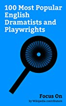 Focus On: 100 Most Popular English Dramatists and Playwrights: Charlotte Riley, Aleister Crowley, Agatha Christie, Lord Byron, Robert Shaw (actor), Lennie ... Lawrence Durrell, etc. (English Edition)