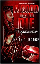 A Good Day To Die (Time Is Money)