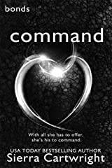 Command: Bonds Book 3 Kindle Edition