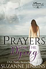Prayers for the Dying: Pam of Babylon Book #4 Kindle Edition