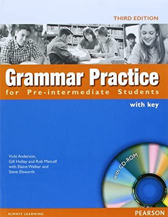 Grammar Practice. Pre-intermediate. Students Book With Key