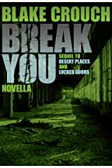 Break You (Andrew Z. Thomas/Luther Kite Series Book 3) Kindle Edition