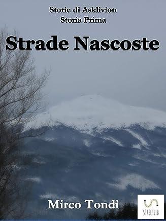 Strade Nascoste (Storie di Asklivion)