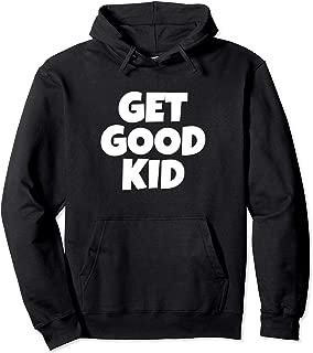 Get Good Kid   Ninja Video Gamer Hoodie