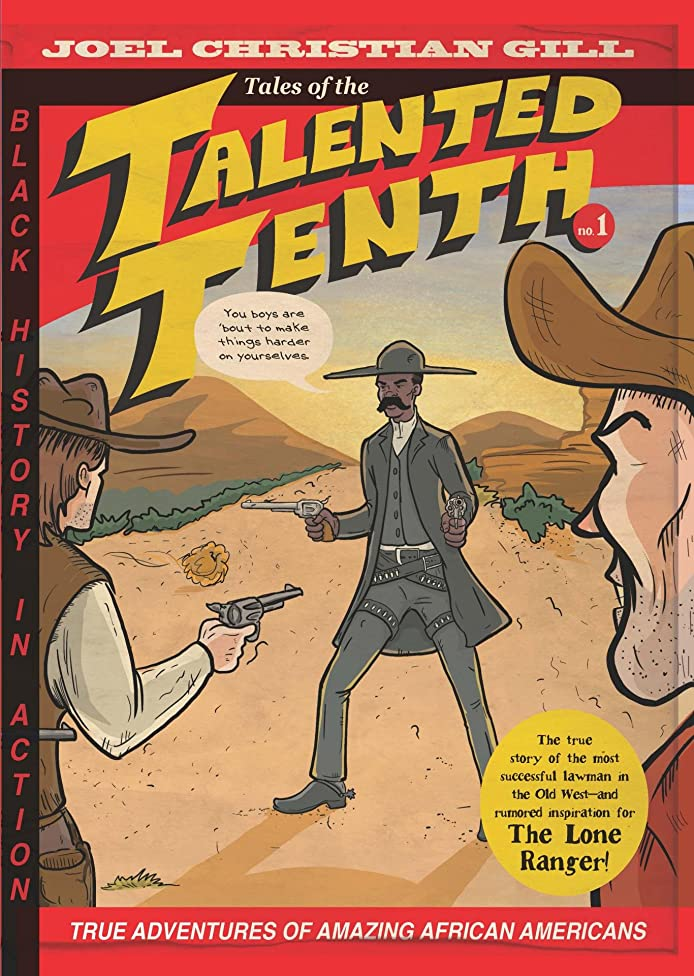 Bass Reeves: Tales of the Talented Tenth, Volume 1
