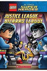 Justice League vs. Bizarro League (LEGO DC Super Heroes: Chapter Book) Kindle Edition