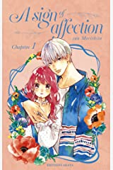 A sign of affection - chapitre 1 Format Kindle