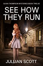 See How They Run (Olivia Thompson Mysteries Book 12)