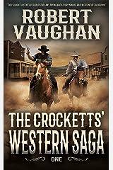 The Crocketts': Western Saga One Kindle Edition