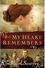 My Heart Remembers (My Heart Remembers Book #1) Kindle Edition