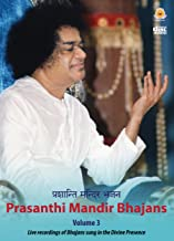 Prasanthi Mandir Bhajans - Volume 3