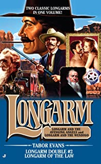 Longarm Double #2: Longarm of the Law (The Longarm Double Collection)