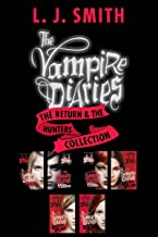 The Vampire Diaries: The Return & The Hunters Collection: Books 1 to 3 in Both Series-6 Complete Books