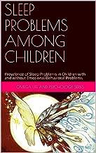 SLEEP PROBLEMS AMONG CHILDREN: Prevalence of Sleep Problems in Children with and without Emotional/Behavioral Problems
