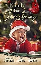 A Family For Christmas/The Nanny Who Saved Christmas/Her Festive Doorstep Baby/Merry Christmas, Baby Maverick!