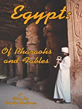 Egypt - Of Pharaohs and Fables