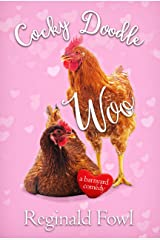 Cocky Doodle Woo: Valentines from the Hen House (Cocky Doodle Doo Book 4) Kindle Edition