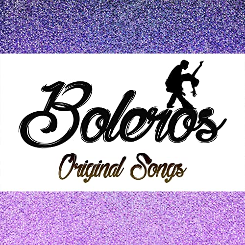 Boleros Original Songs