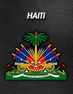 Haiti: Coat of Arms - Composition Book 150 pages 8.5 x 11 in. - Wide Ruled - Writing Notebook - Lined Paper - Soft Cover -...