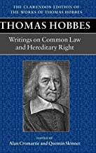 Writings on Common Law and Hereditary Right (Clarendon Edition of the Works of Thomas Hobbes)