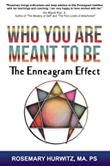 Who You Are Meant To Be: The Enneagram Effect Kindle Edition