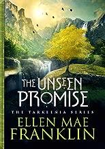 The Unseen Promise (Tarkeenia Series Book 1)