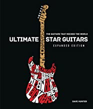 Ultimate Star Guitars: The Guitars That Rocked the World, Expanded Edition