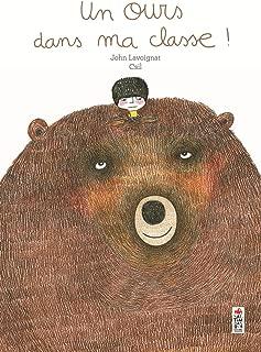 Un ours dans ma classe !