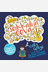 Eva the Adventurer. Seikkailija eeva: Bilingual Book: English + Suomen kieli (Finnish) (Finnish Edition) Paperback