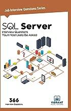 SQL Server Interview Questions You'll Most Likely Be Asked (Job Interview Questions Book 2)