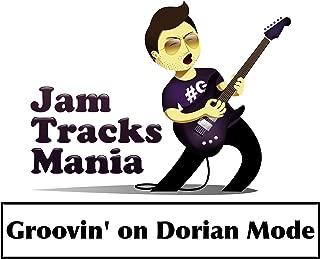 Groovin' On Dorian Mode (Backing Tracks)