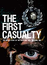 The First Casualty: The Untold Story of the Falklands War (Kindle Book 2) (English Edition)
