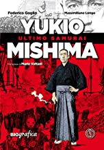 Scaricare Libri Yukio Mishima. Ultimo samurai PDF