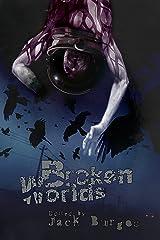 Broken Worlds Kindle Edition