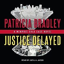 Justice Delayed: Memphis Cold Case Series, Book 1