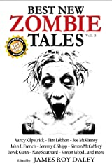 Best New Zombie Tales (Vol.3) Kindle Edition