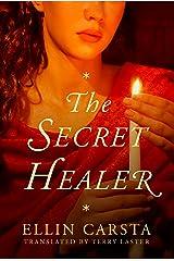 The Secret Healer Kindle Edition