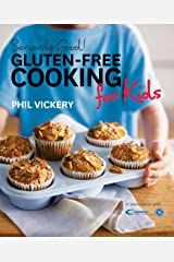 Seriously Good! Gluten-free Cooking for Kids (English Edition) Format Kindle
