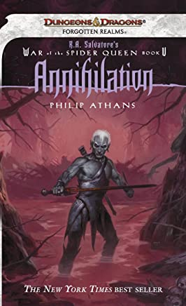 Annihilation: R.A. Salvatore Presents The War of the Spider Queen, Book V (The War of the Spider Queen series 5) (English Edition)