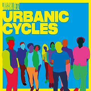 Urbanic Cycles