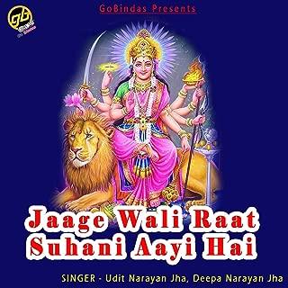 Jaage Wali Raat Suhani Aayi Hai