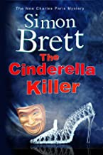 Cinderella Killer, The: A theatrical mystery starring actor-sleuth Charles Paris (A Charles Paris Mystery Book 19)