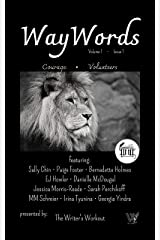 WayWords Issue 1: Courage Kindle Edition