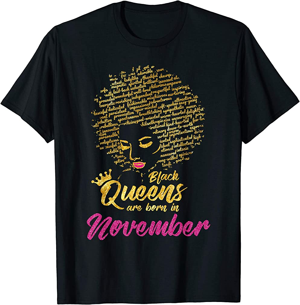 Black Queens Are Born In November Birthday T-shirt For Women