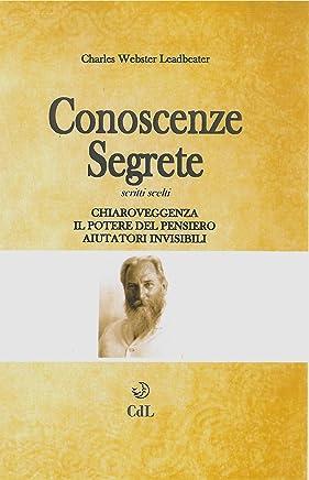 Conoscenze Segrete: Chiaroveggenza - Potere del Pensiero