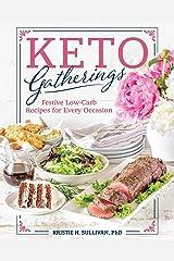 Keto Gatherings Kindle Edition
