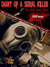 Diary of a serial killer: The Ned west story