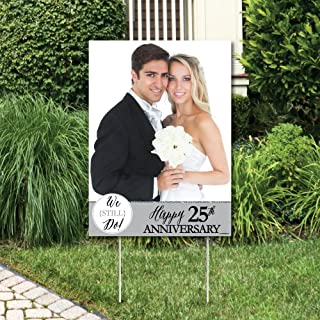 Big Dot of Happiness Custom We Still Do - 25th Wedding Anniversary - Photo Yard Sign - Anniversary Party Decorations